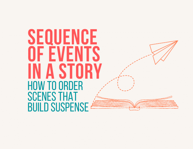 Sequence of Occasions in a Story: Methods to Order Scenes That Construct Suspense