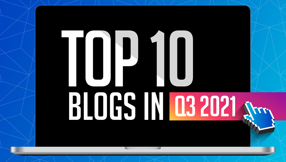 10 Most-Learn Blogs on Management & Communication in Q3 2021